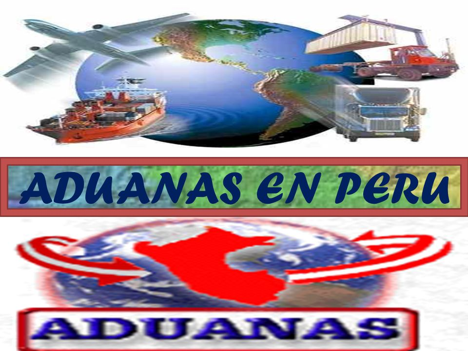 ADUANAS EN PERU