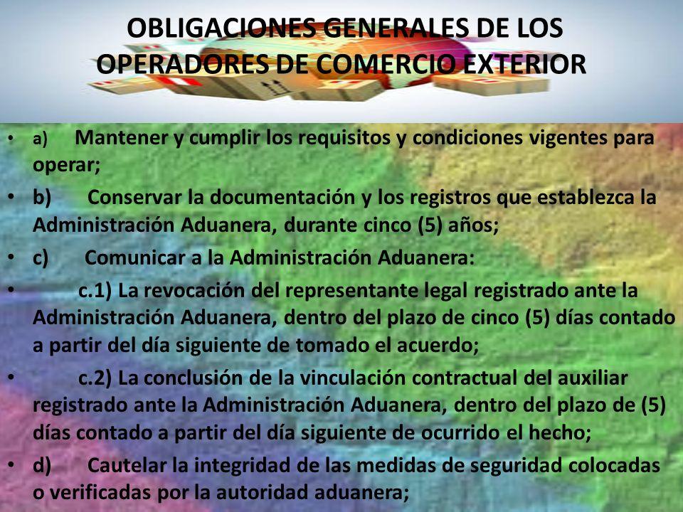 OBLIGACIONES GENERALES DE LOS OPERADORES DE COMERCIO EXTERIOR