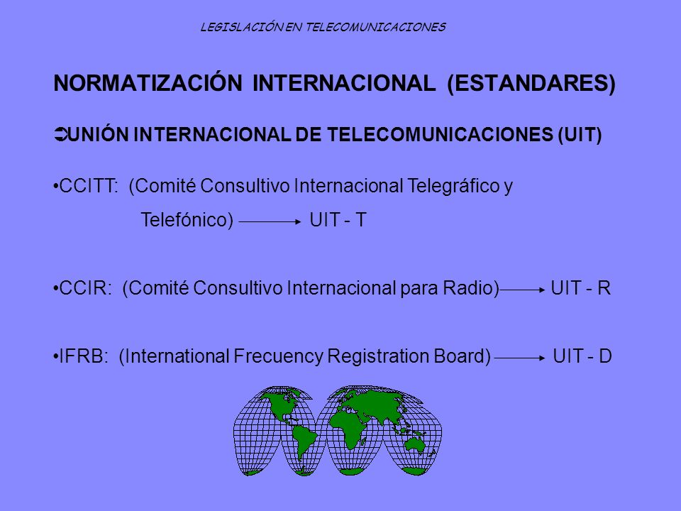 NORMATIZACIÓN INTERNACIONAL (ESTANDARES)