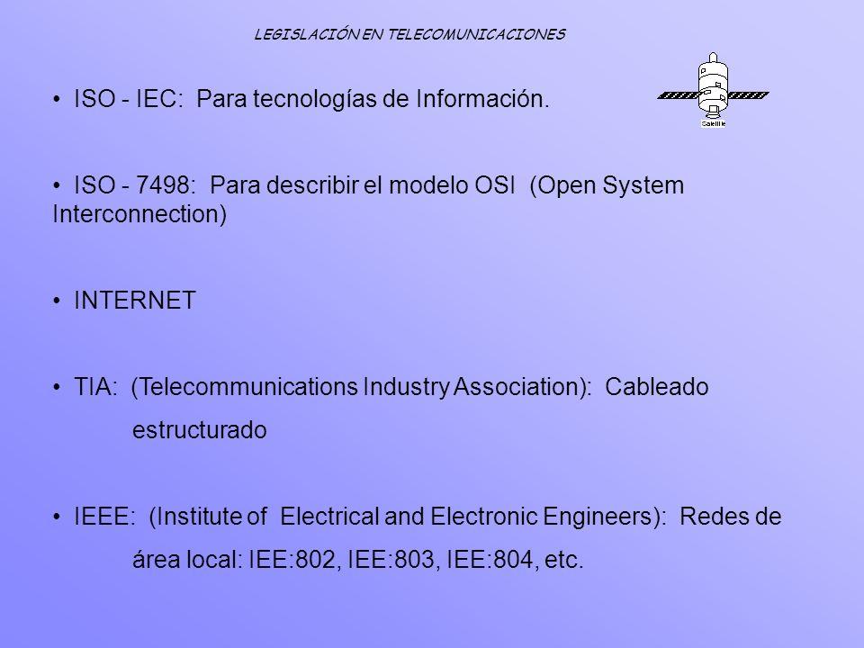 ISO - IEC: Para tecnologías de Información.