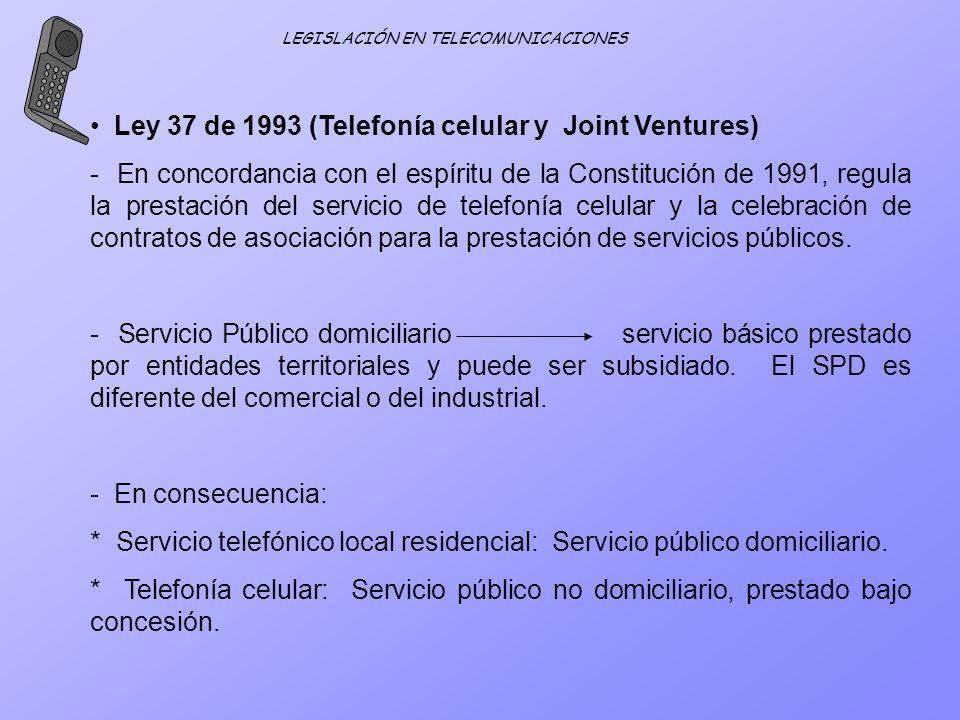 Ley 37 de 1993 (Telefonía celular y Joint Ventures)