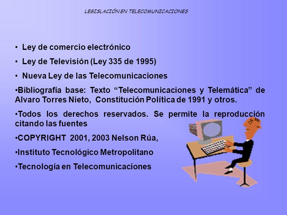 Ley de comercio electrónico Ley de Televisión (Ley 335 de 1995)