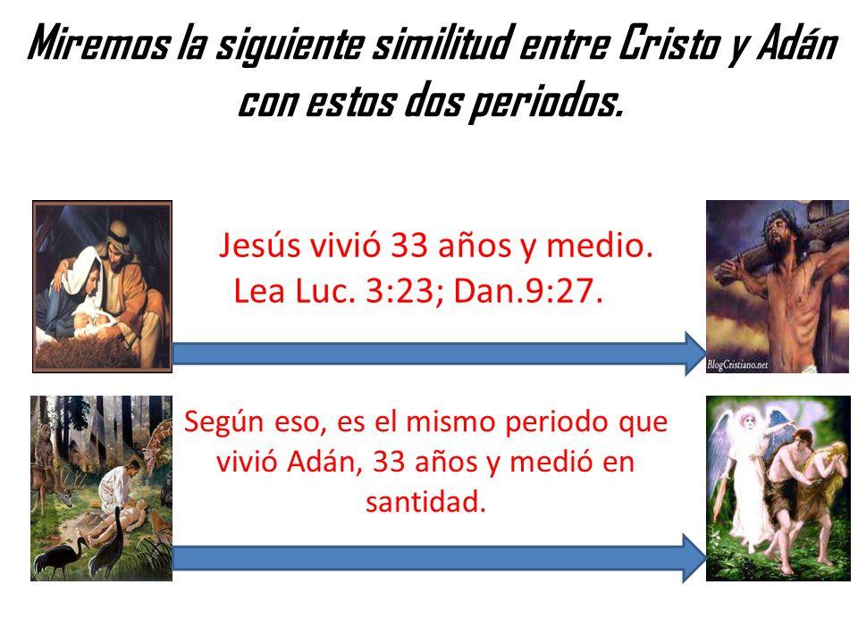 Jesús vivió 33 años y medio. Lea Luc. 3:23; Dan.9:27.