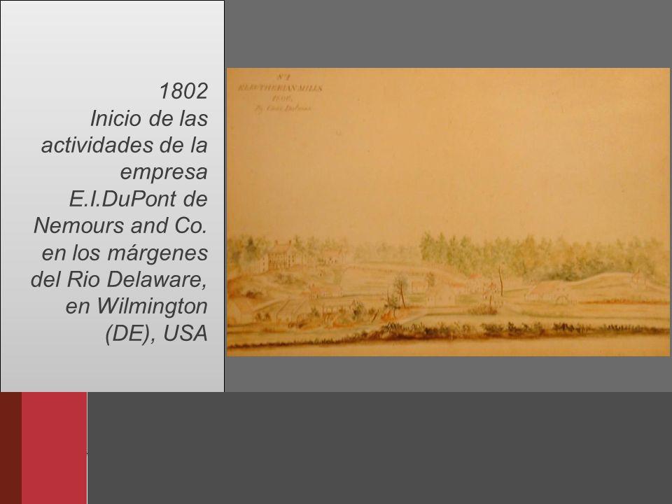 1802 Inicio de las actividades de la empresa E. I