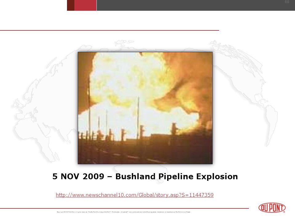 5 NOV 2009 – Bushland Pipeline Explosion
