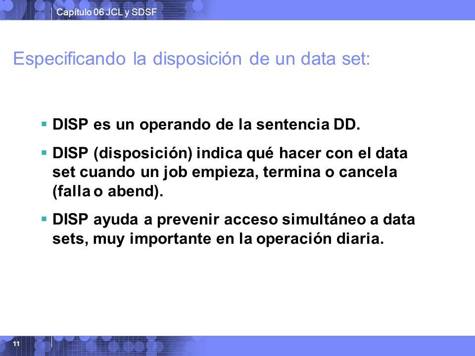 Especificando la disposición de un data set: