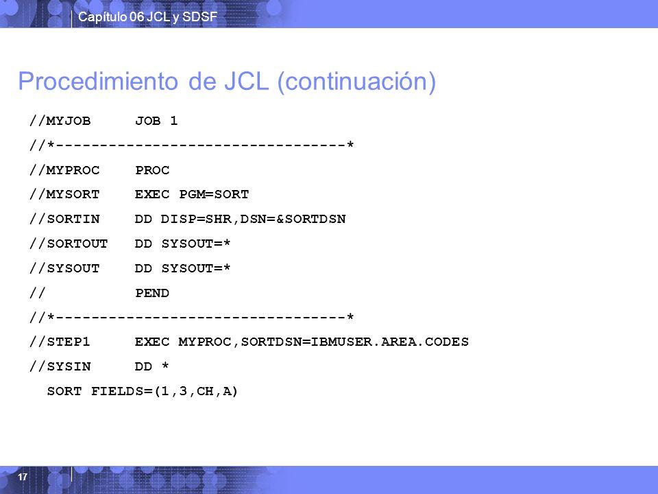 Procedimiento de JCL (continuación)