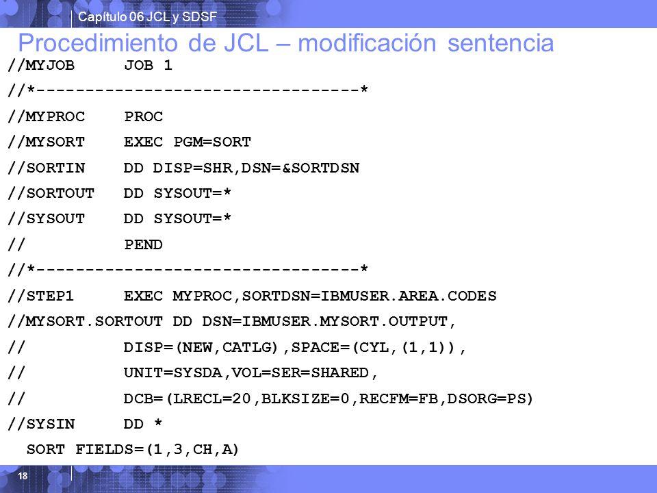 Procedimiento de JCL – modificación sentencia