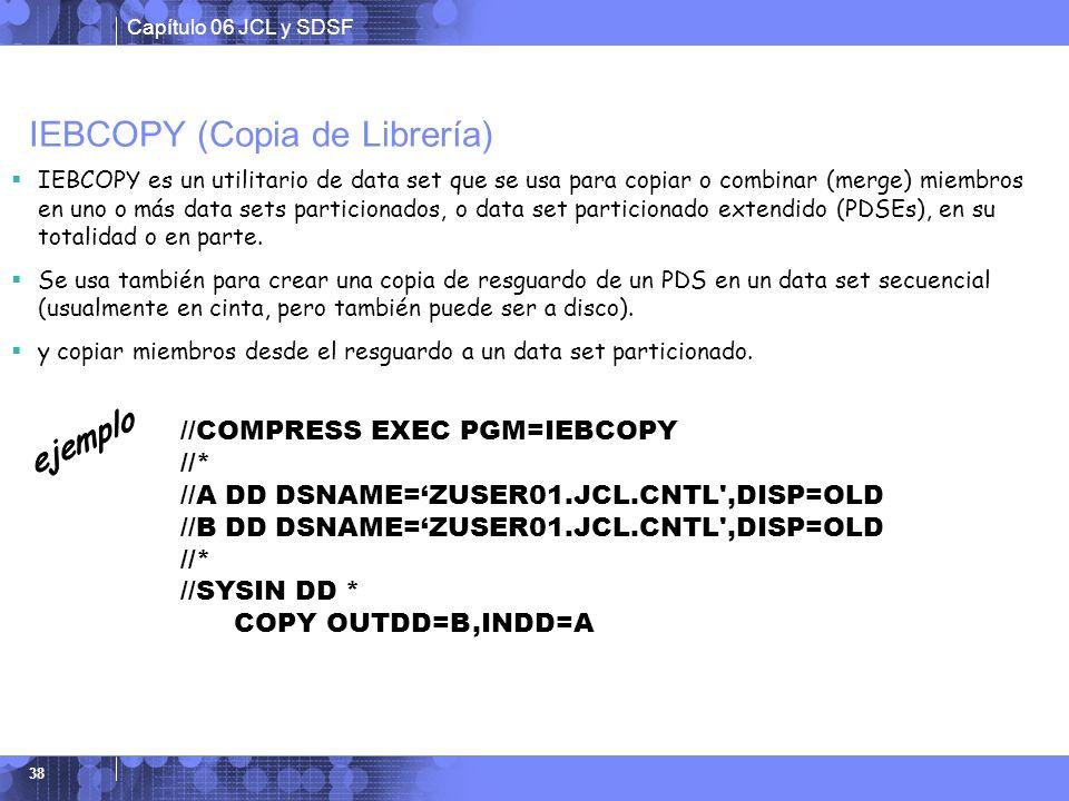IEBCOPY (Copia de Librería)