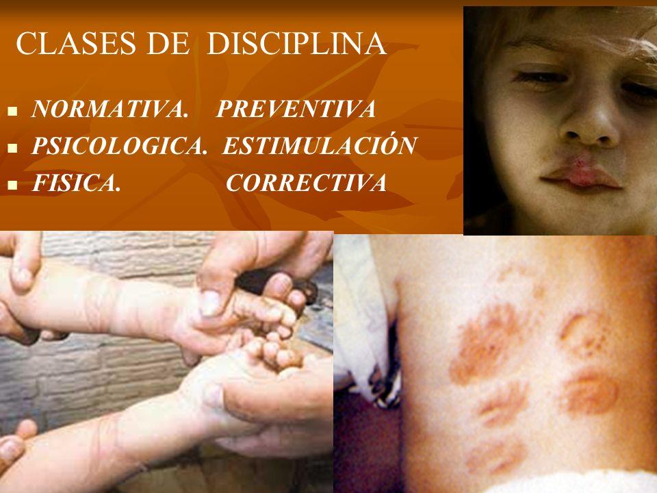 CLASES DE DISCIPLINA NORMATIVA. PREVENTIVA PSICOLOGICA. ESTIMULACIÓN