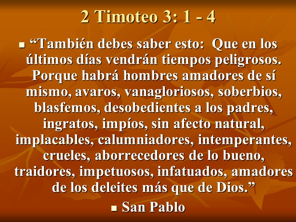 2 Timoteo 3: 1 - 4