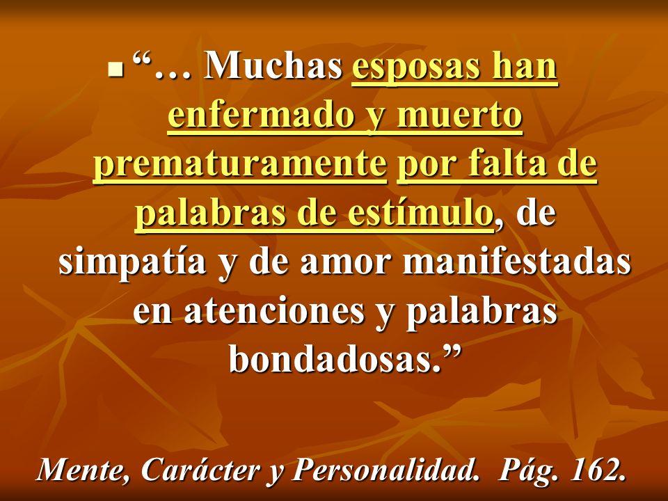 Mente, Carácter y Personalidad. Pág. 162.