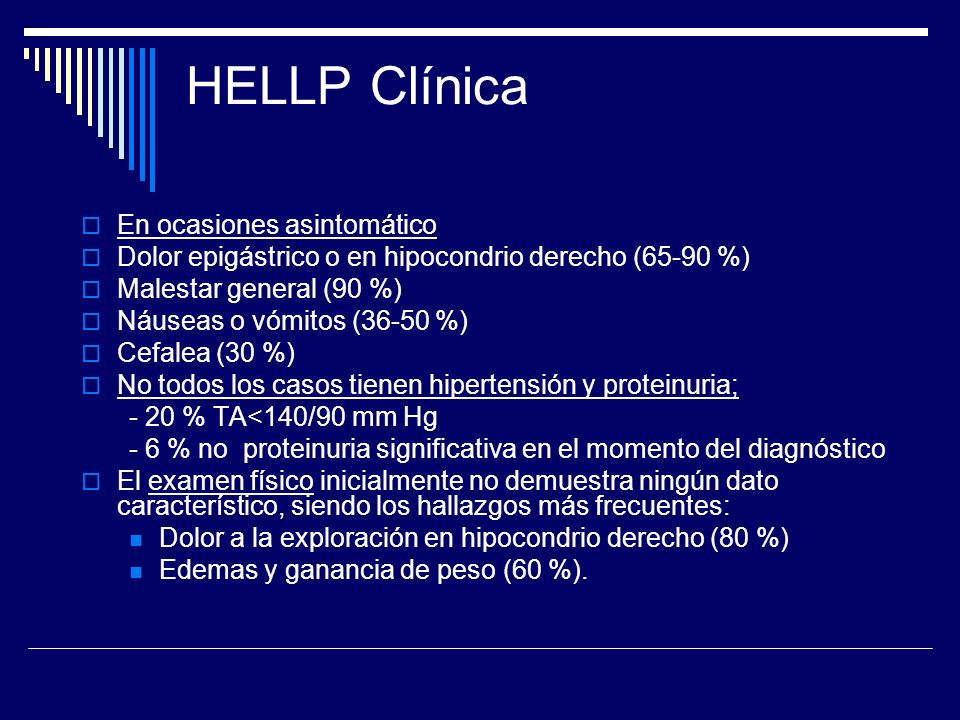 HELLP Clínica En ocasiones asintomático