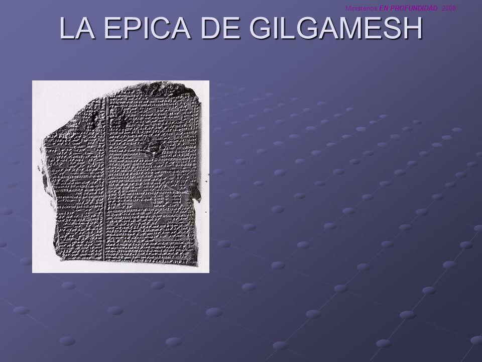 LA EPICA DE GILGAMESH