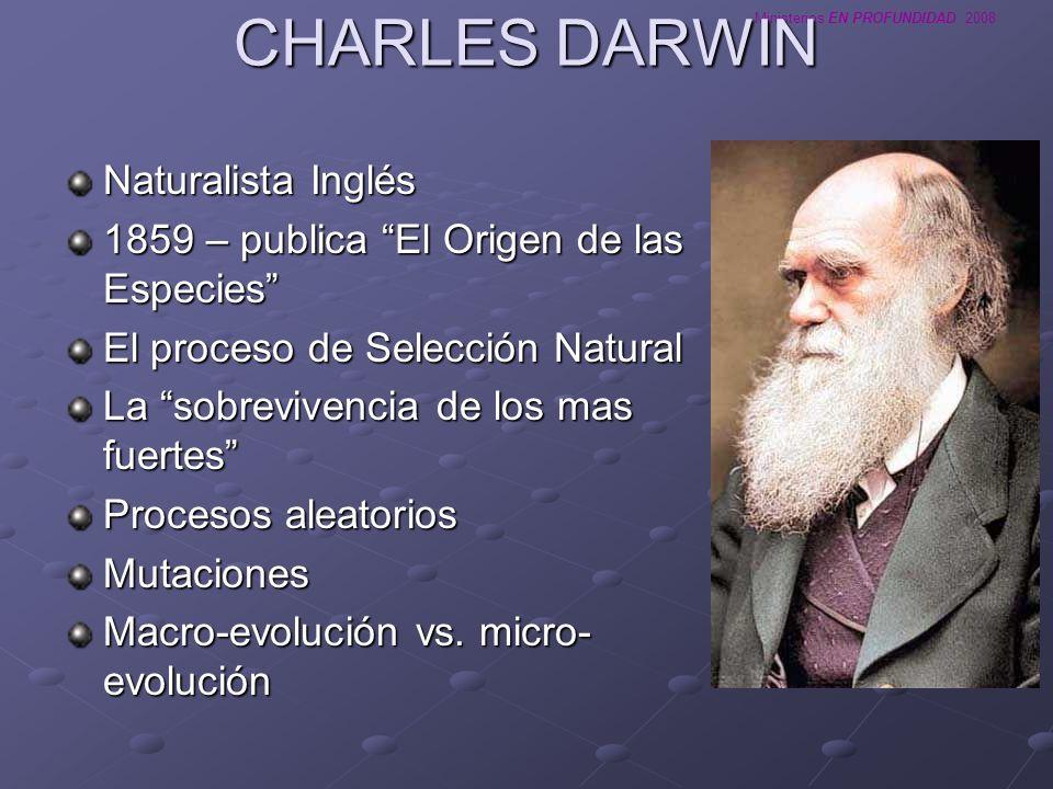 CHARLES DARWIN Naturalista Inglés