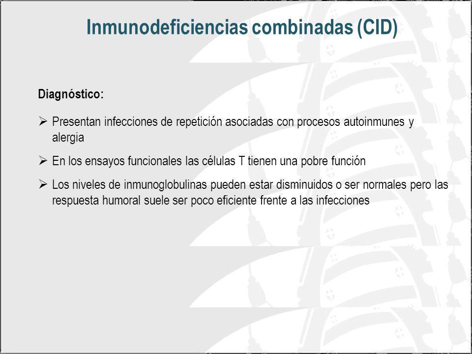 Inmunodeficiencias combinadas (CID)
