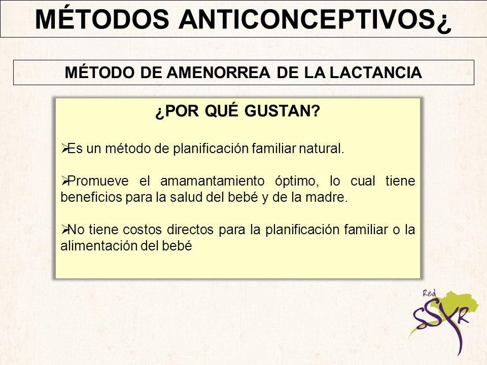 MÉTODOS ANTICONCEPTIVOS¿ MÉTODO DE AMENORREA DE LA LACTANCIA