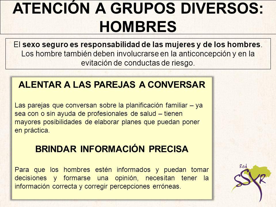 ATENCIÓN A GRUPOS DIVERSOS: HOMBRES