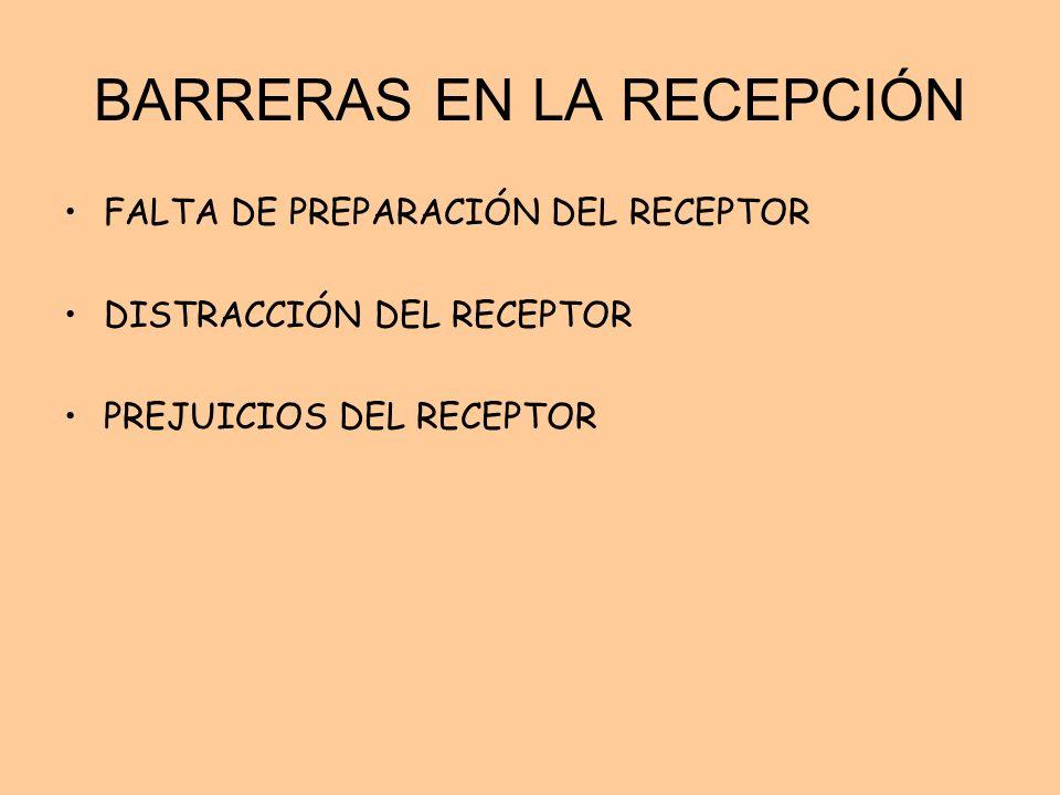 BARRERAS EN LA RECEPCIÓN