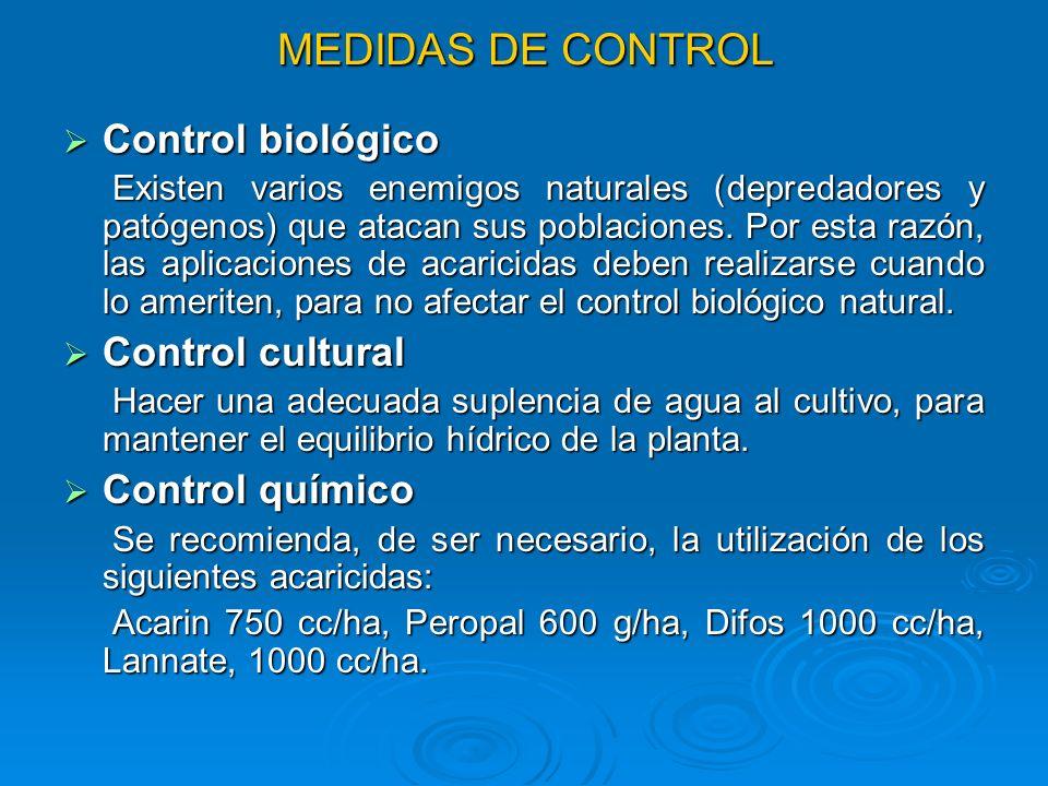 MEDIDAS DE CONTROL Control biológico Control cultural Control químico