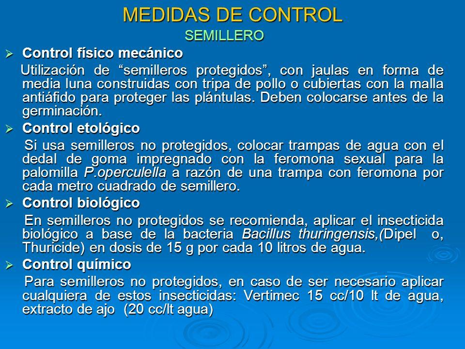 MEDIDAS DE CONTROL SEMILLERO Control físico mecánico