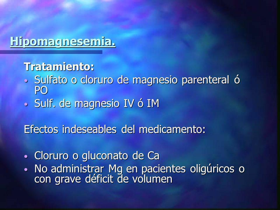 Hipomagnesemia. Tratamiento: