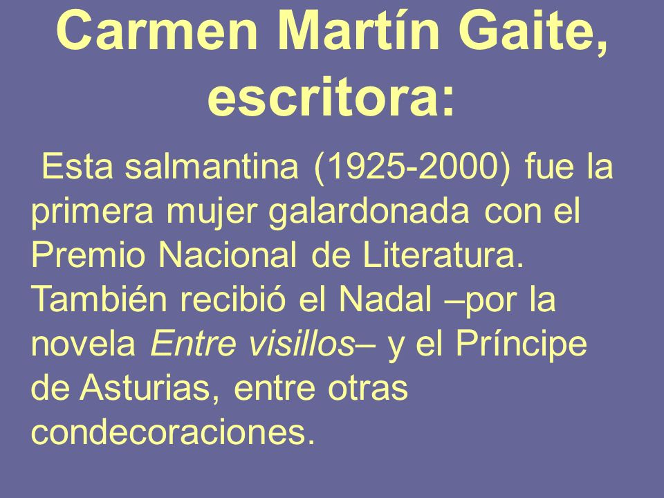 Carmen Martín Gaite, escritora:
