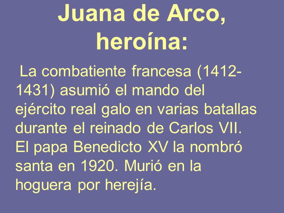 Juana de Arco, heroína: