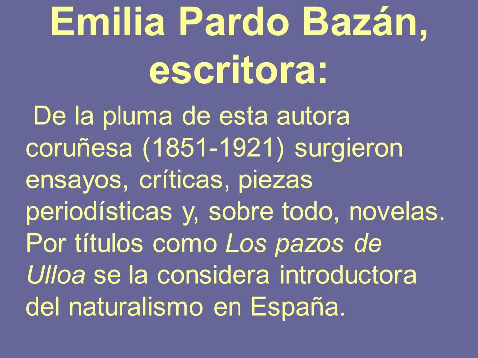 Emilia Pardo Bazán, escritora: