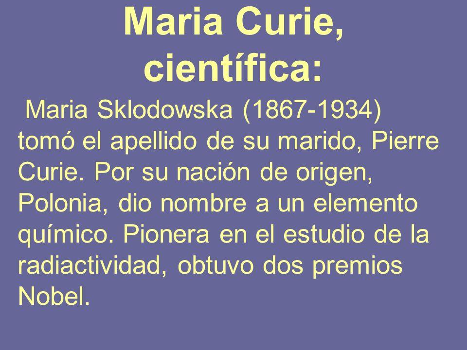Maria Curie, científica: