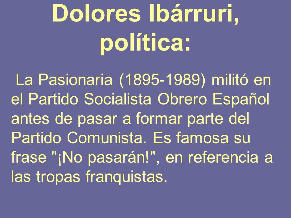 Dolores Ibárruri, política: