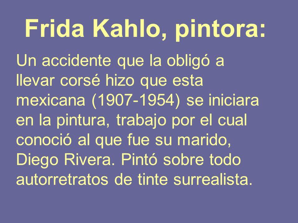 Frida Kahlo, pintora: