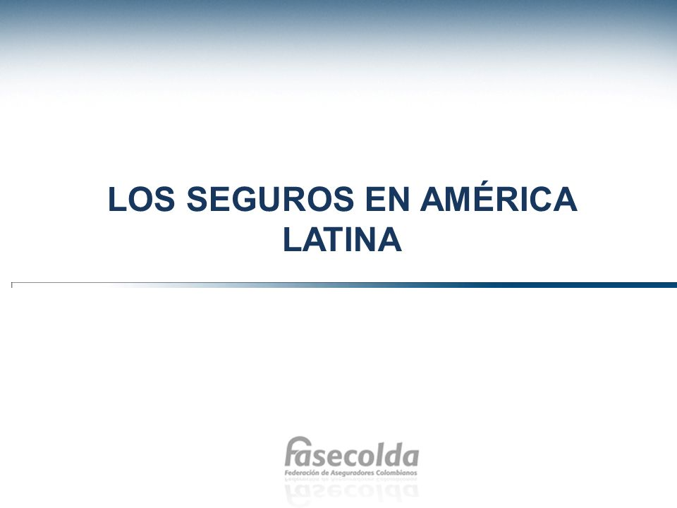 Los seguros en américa latina