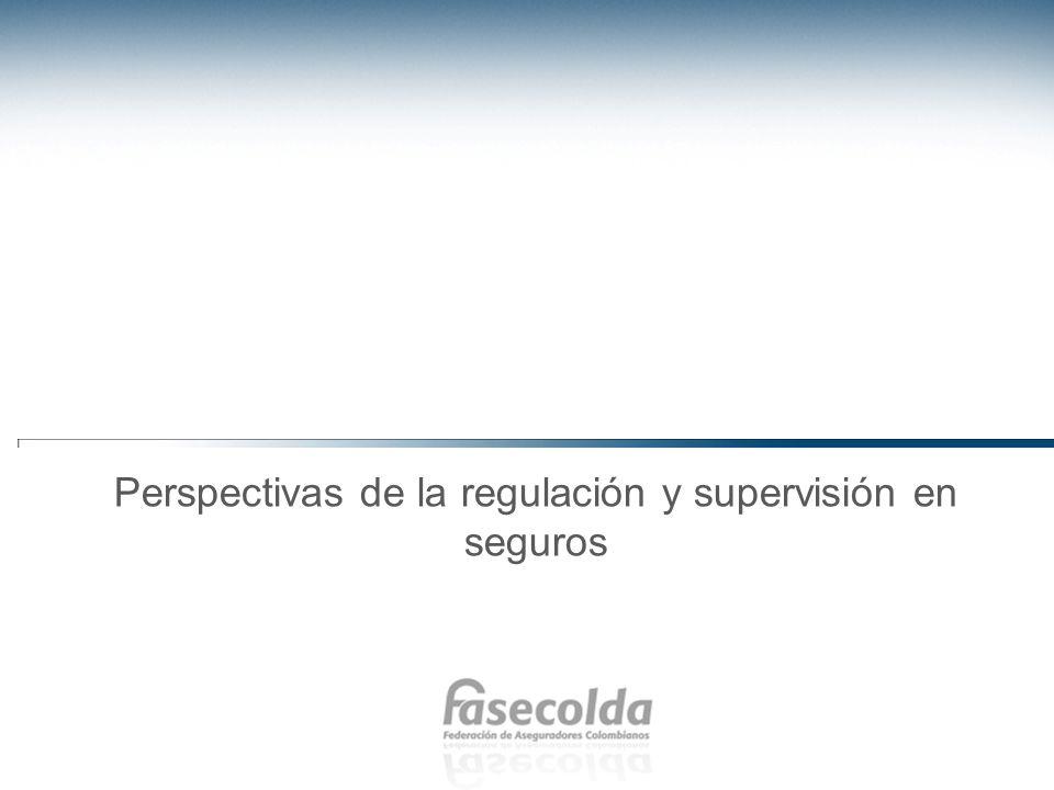 Perspectivas de la regulación y supervisión en seguros