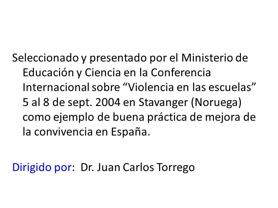 Seleccionado y presentado por el Ministerio de Educación y Ciencia en la Conferencia Internacional sobre Violencia en las escuelas 5 al 8 de sept.
