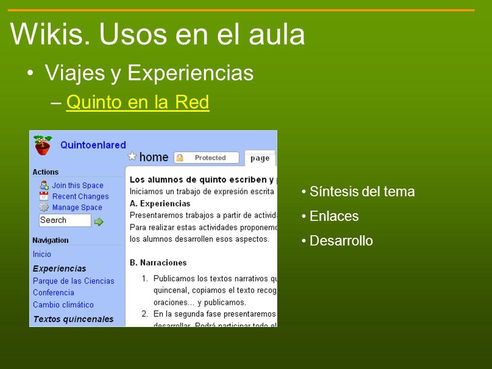 Wikis. Usos en el aula Viajes y Experiencias Quinto en la Red