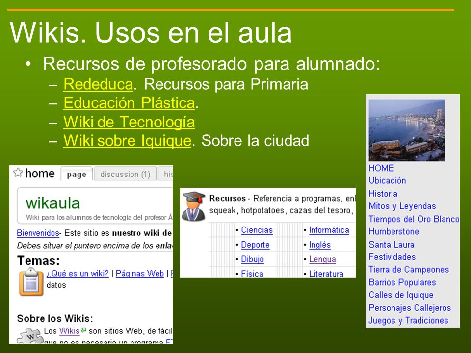 Wikis. Usos en el aula Recursos de profesorado para alumnado: