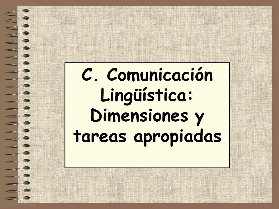 C. Comunicación Lingüística: Dimensiones y tareas apropiadas