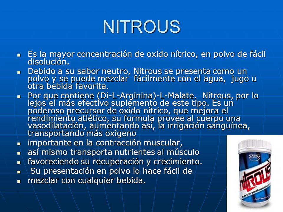 NITROUS Es la mayor concentración de oxido nítrico, en polvo de fácil disolución.