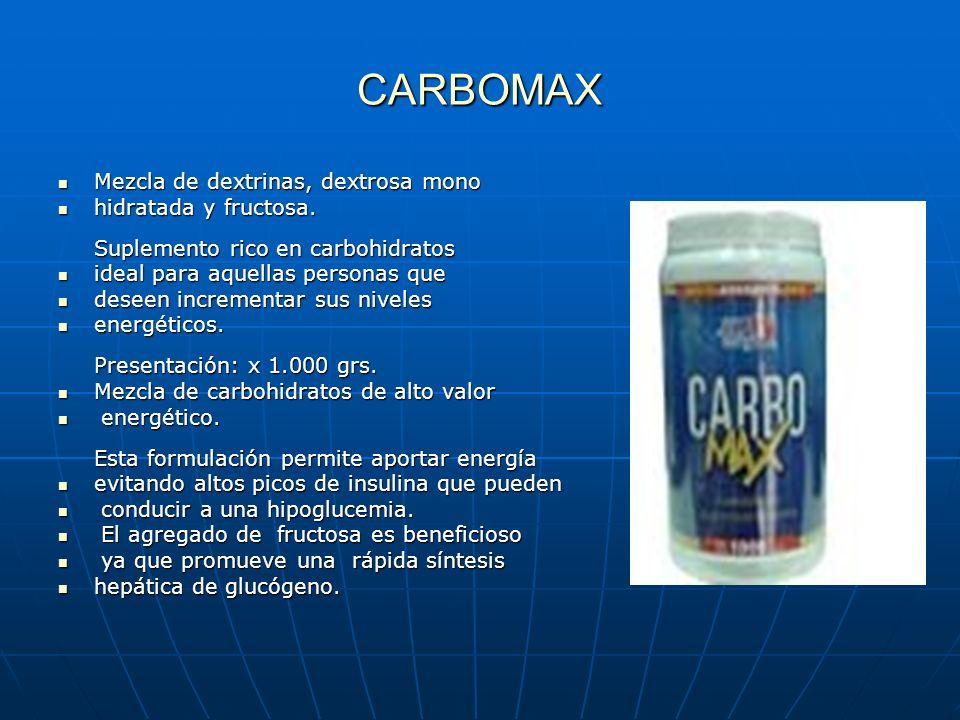 CARBOMAX Mezcla de dextrinas, dextrosa mono
