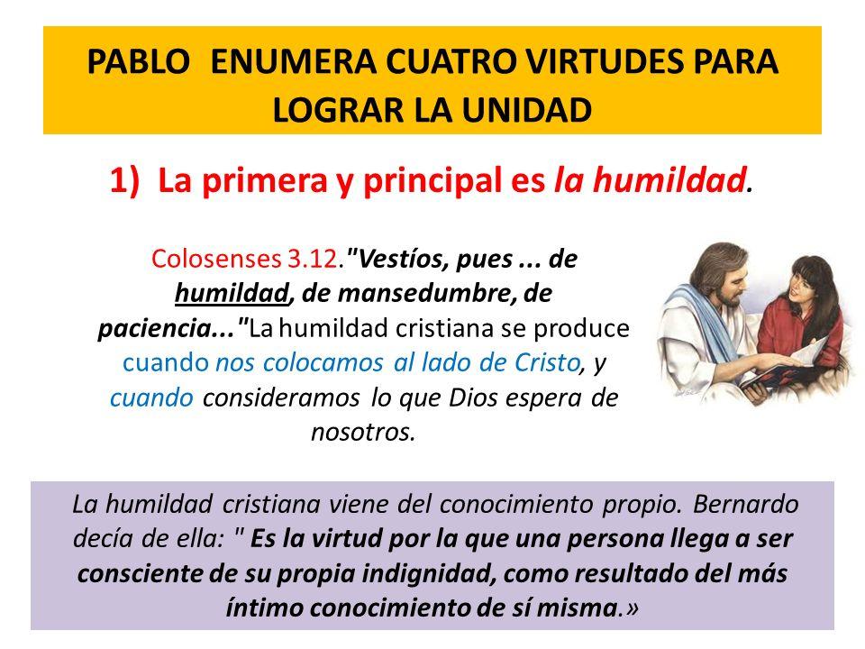 PABLO ENUMERA CUATRO VIRTUDES PARA LOGRAR LA UNIDAD