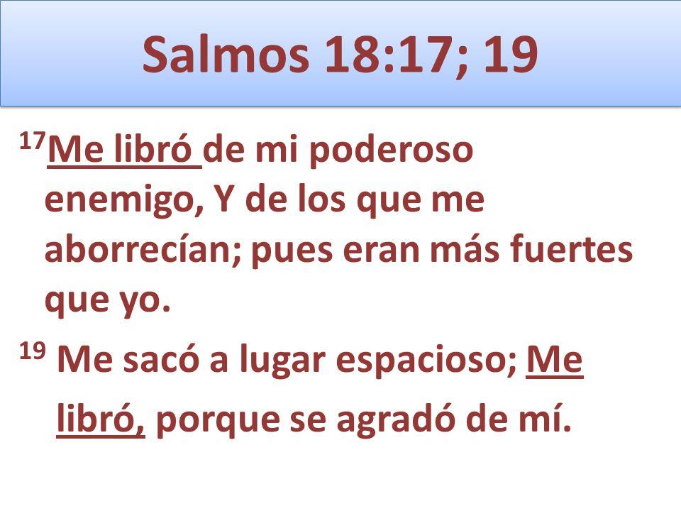 Salmos 18:17; 19