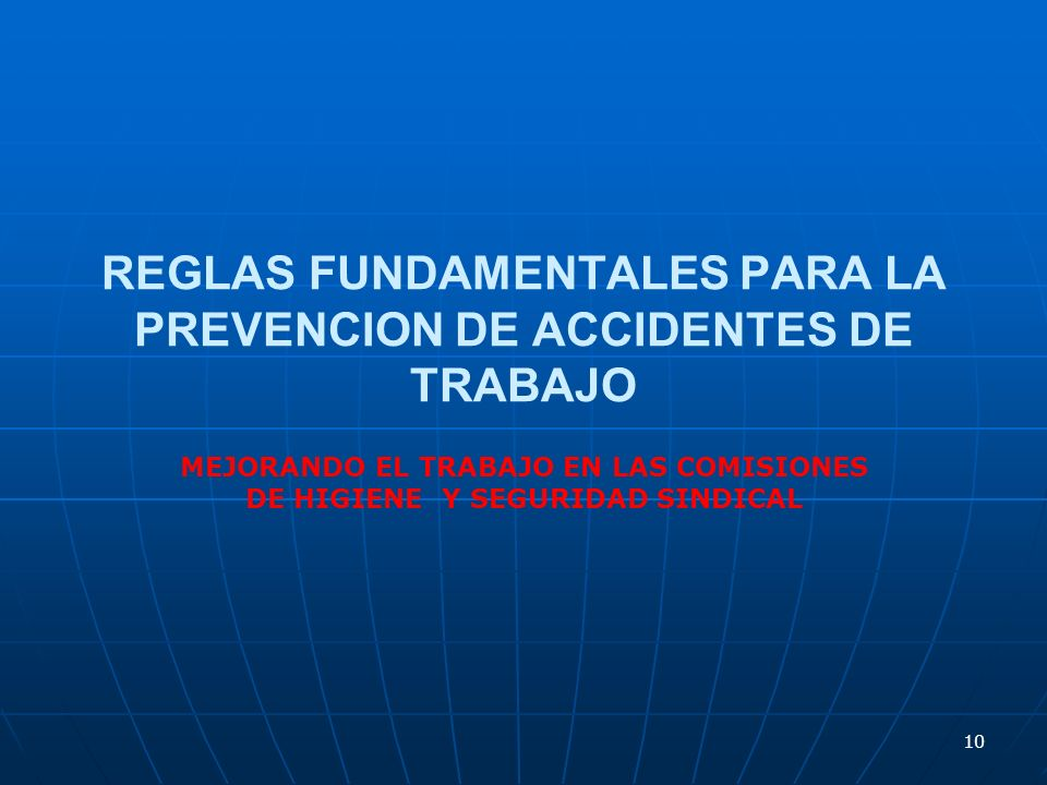 REGLAS FUNDAMENTALES PARA LA PREVENCION DE ACCIDENTES DE TRABAJO