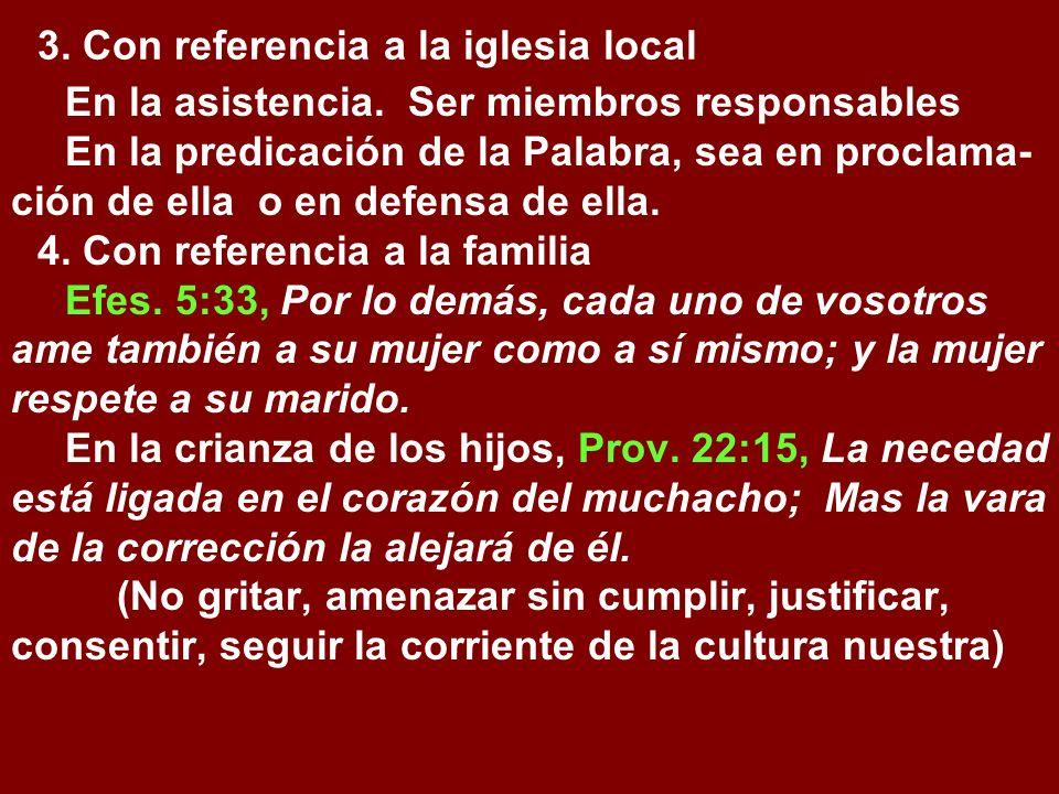 3. Con referencia a la iglesia local