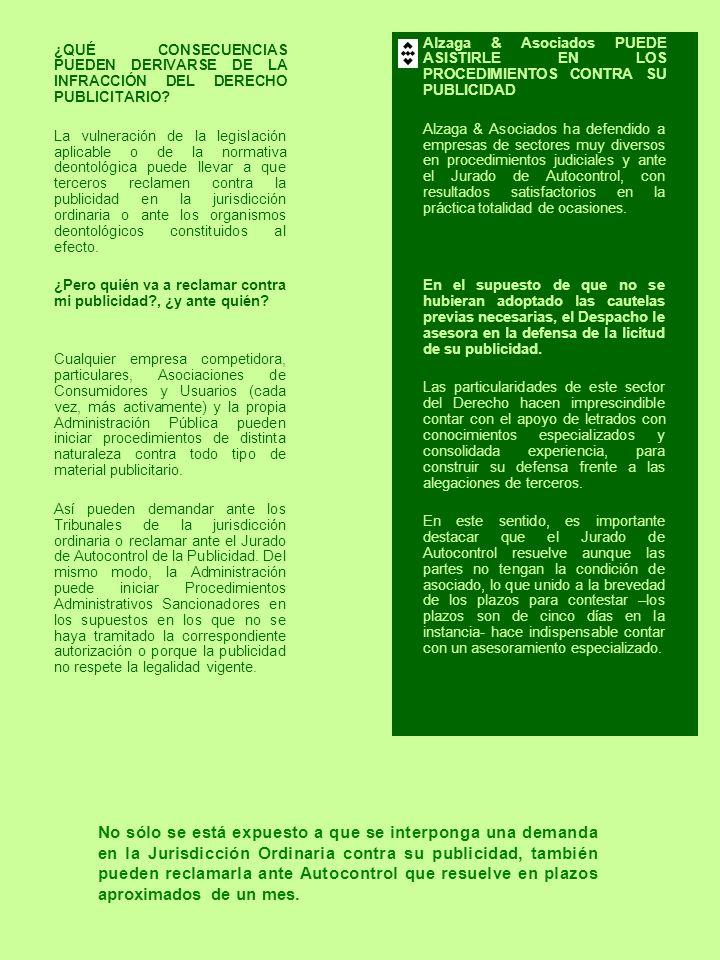 Alzaga & Asociados PUEDE ASISTIRLE EN LOS PROCEDIMIENTOS CONTRA SU PUBLICIDAD