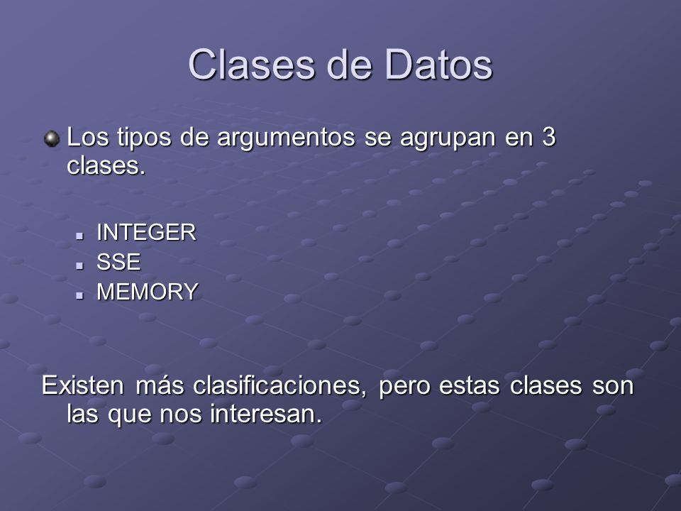 Clases de Datos Los tipos de argumentos se agrupan en 3 clases.