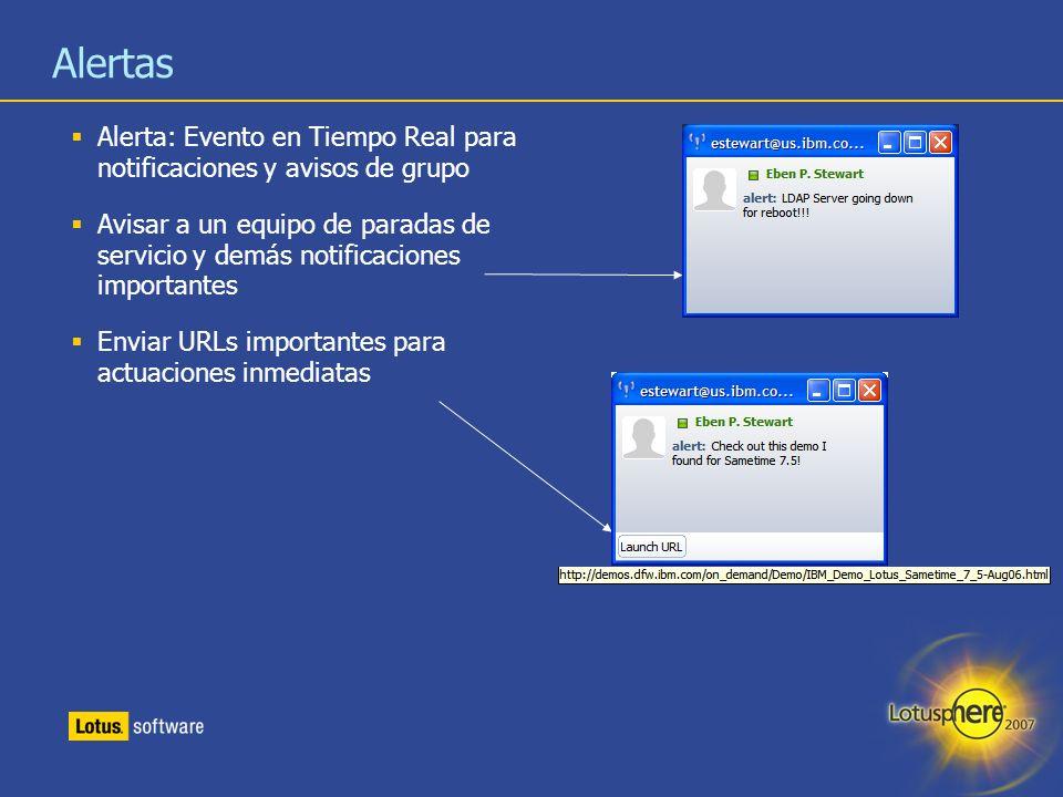 Alertas Alerta: Evento en Tiempo Real para notificaciones y avisos de grupo.