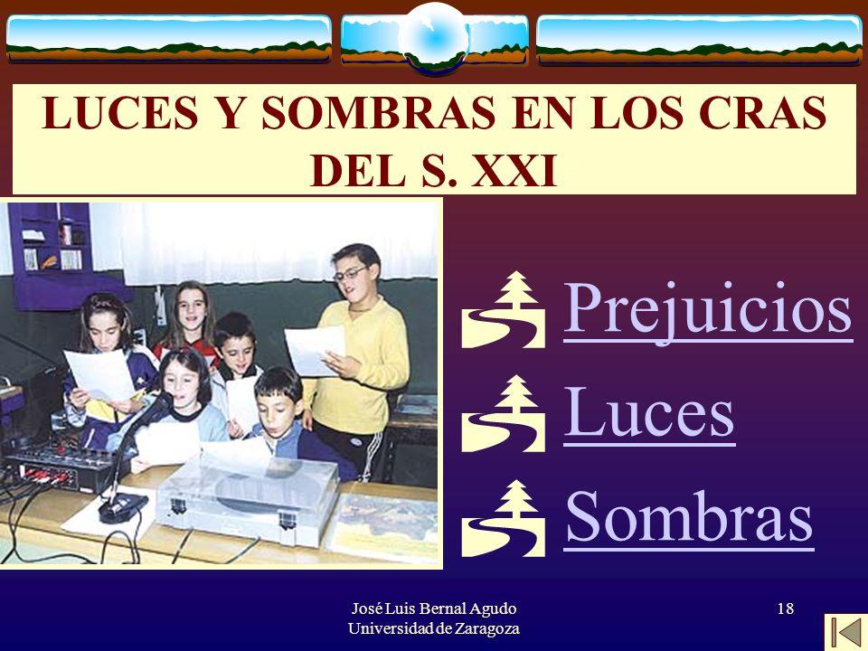 LUCES Y SOMBRAS EN LOS CRAS DEL S. XXI