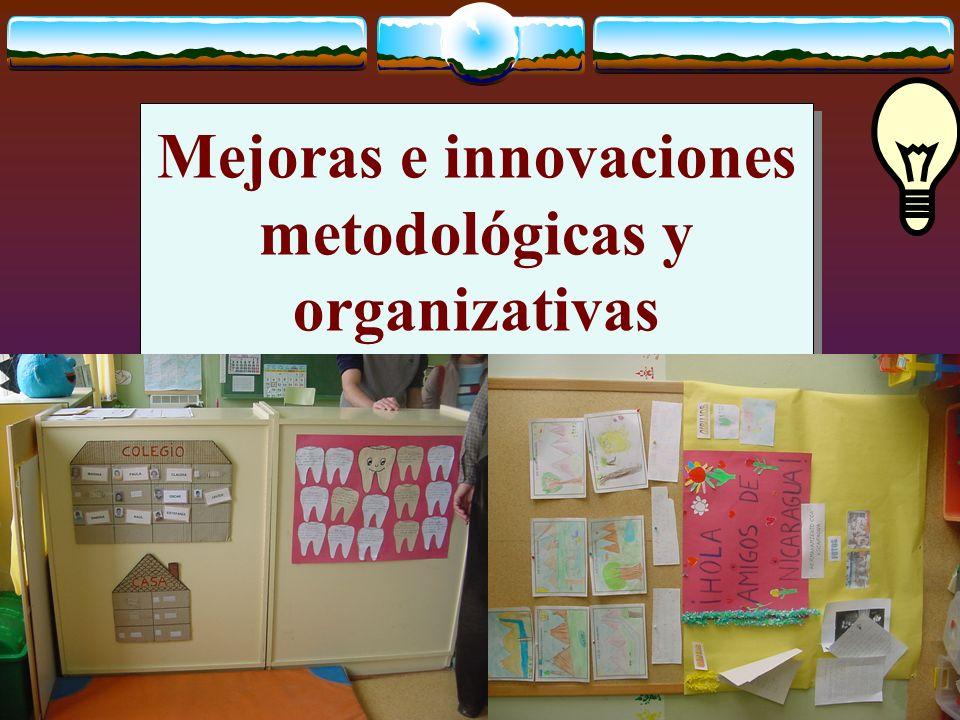 Mejoras e innovaciones metodológicas y organizativas