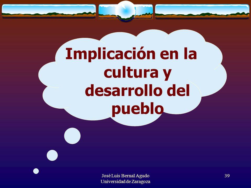 Implicación en la cultura y desarrollo del pueblo